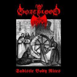 Review for Goatblood (DEU) - Sadistic Body Rites