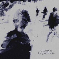 Goatech - Exquisiteness