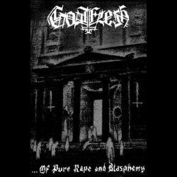 Goatflesh (UKR) - ...of Pure Rape and Blasphemy