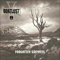 Goatlust (DEU) - Forgotten Grimness