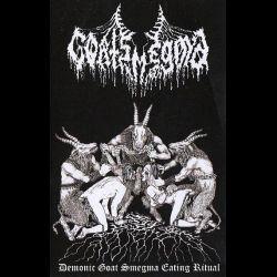 Goatsmegma - Demonic Goat Smegma Eating Ritual