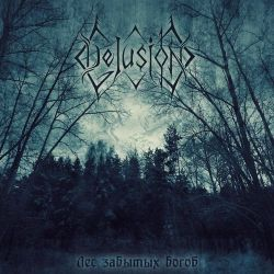 God Delusion - Лес забытых богов
