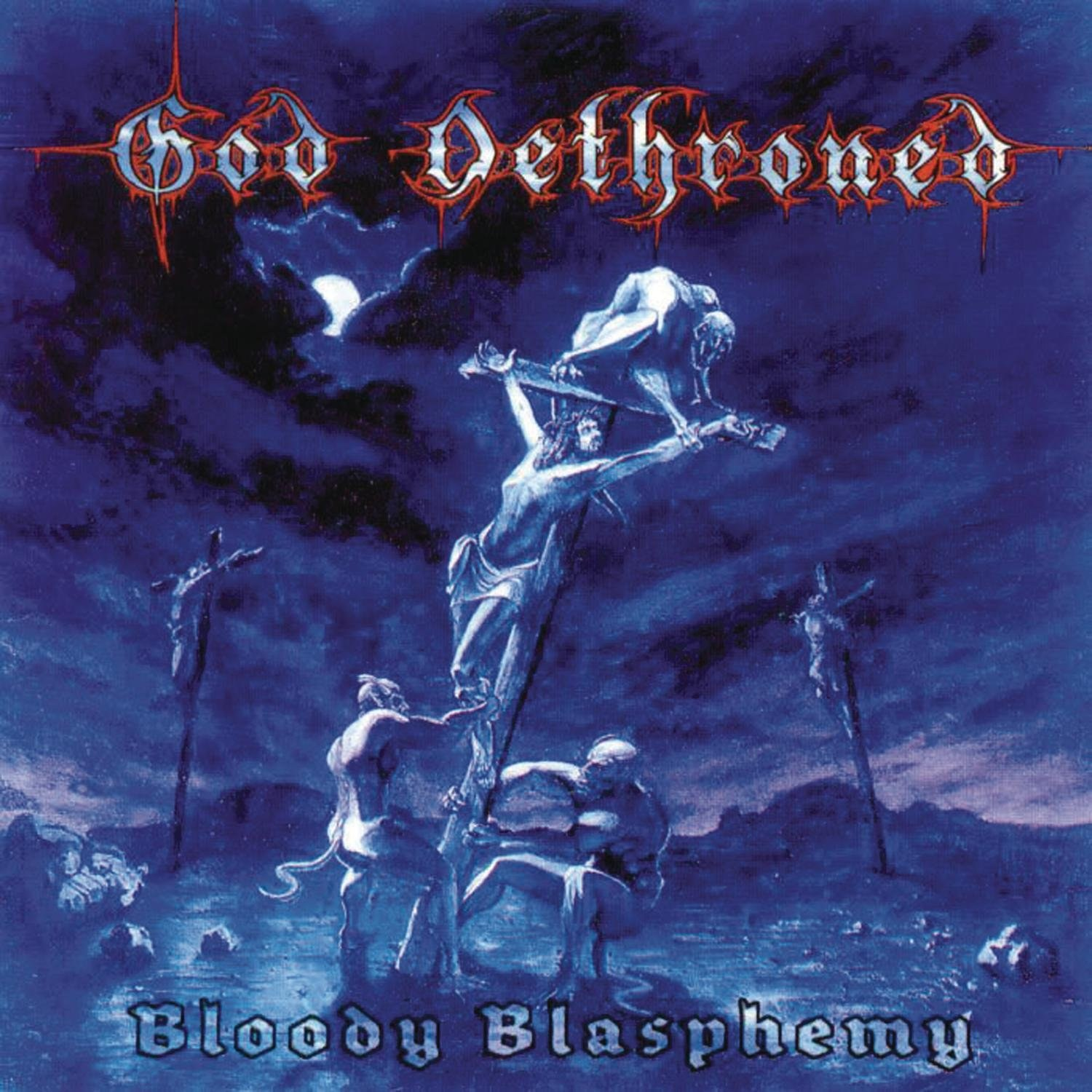 Review for God Dethroned - Bloody Blasphemy
