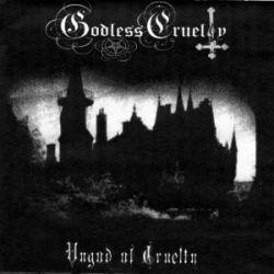 Godless Cruelty - Ungod of Cruelty