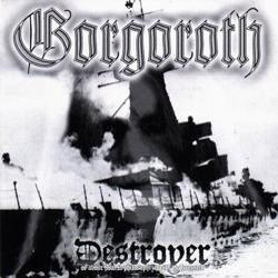 Review for Gorgoroth - Destroyer (About How to Philosophize with the Hammer)