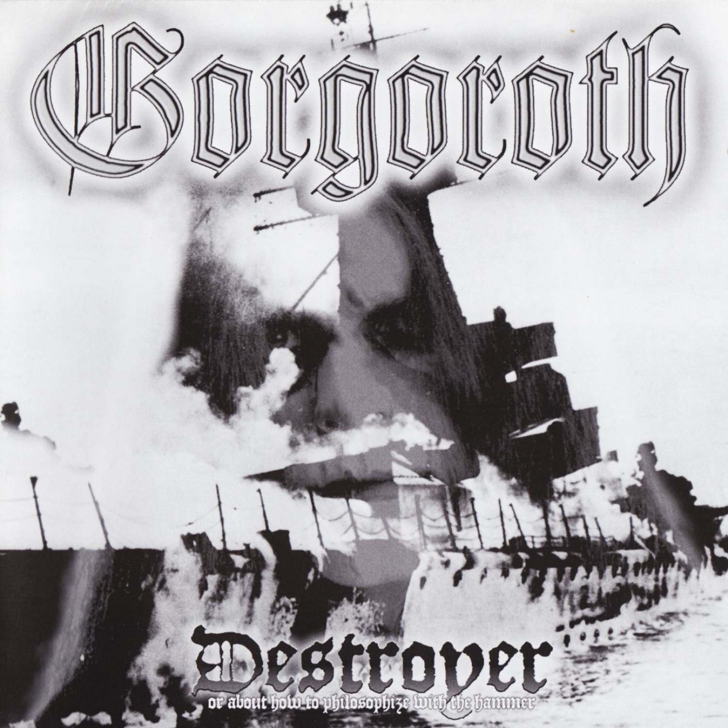 Review for Gorgoroth - Destroyer (or, About How to Philosophize with the Hammer)