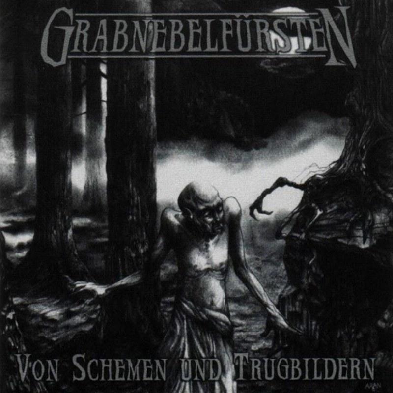 Grabnebelfürsten - Von Schemen und Trugbildern
