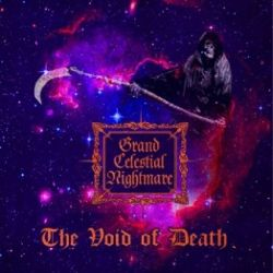 Grand Celestial Nightmare - The Void of Death