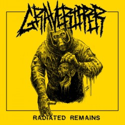 GraveRipper - Radiated Remains