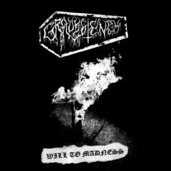 Reviews for Gravestench - Will to Madness