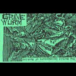 Gravewürm - The Morbid Decomposure of Mankind