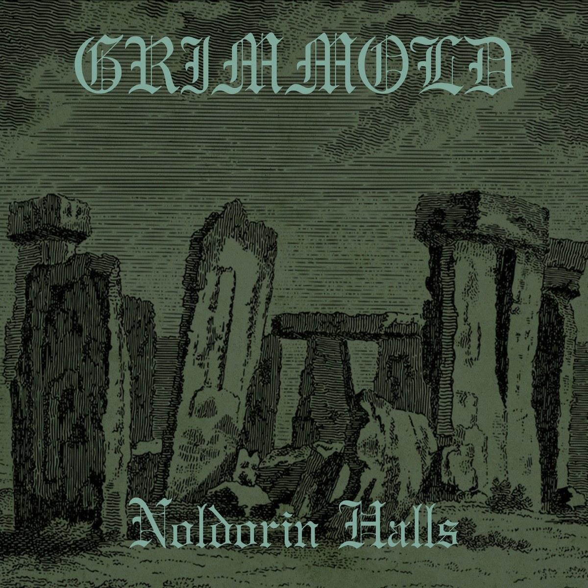 Grîmmöld - Noldorin Halls