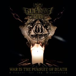 Review for Guerra Total - War Is the Pursuit of Death: A Hymnal for the Misanthrope