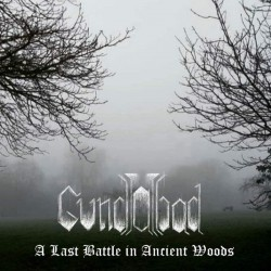 Gundabad - A Last Battle in Ancient Woods