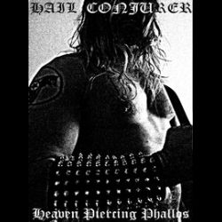 Reviews for Hail Conjurer - Heaven Piercing Phallos