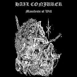 Reviews for Hail Conjurer - Manifests of Will