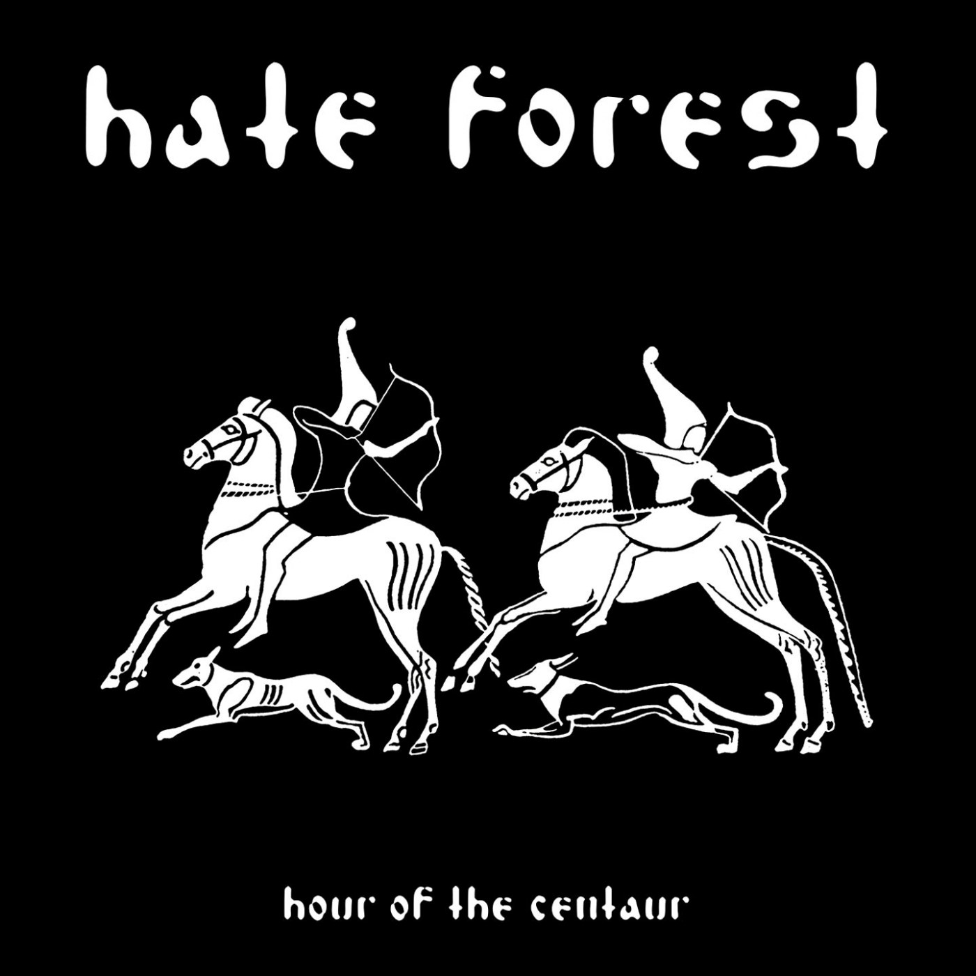 Reviews for Hate Forest - Hour of the Centaur