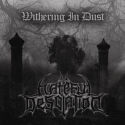 Review for Hateful Desolation - Withering in Dust