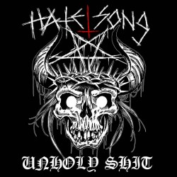 Reviews for Hatesong - Unholy Shit