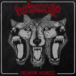 Hatewölf - Fullmoon Madness