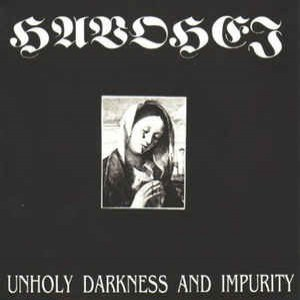 Reviews for Havohej - Unholy Darkness and Impurity