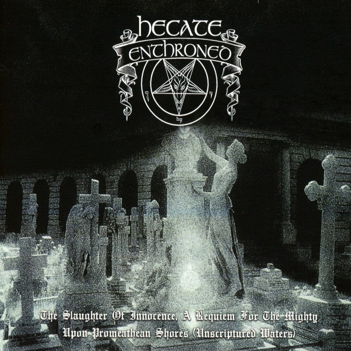 Review for Hecate Enthroned - The Slaughter of Innocence: A Requiem for the Mighty