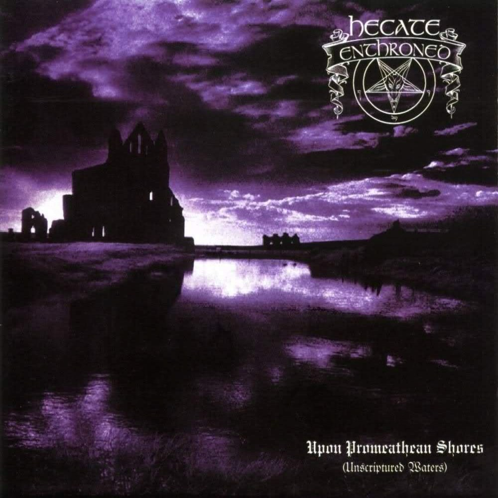 Review for Hecate Enthroned - Upon Promeathean Shores (Unscriptured Waters)