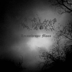 Hell Wehrwolf - Lycanthropic Moon