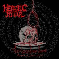 Review for Heretic Ritual - War - Desecration - Genocide / Passages of Infinite Hatred