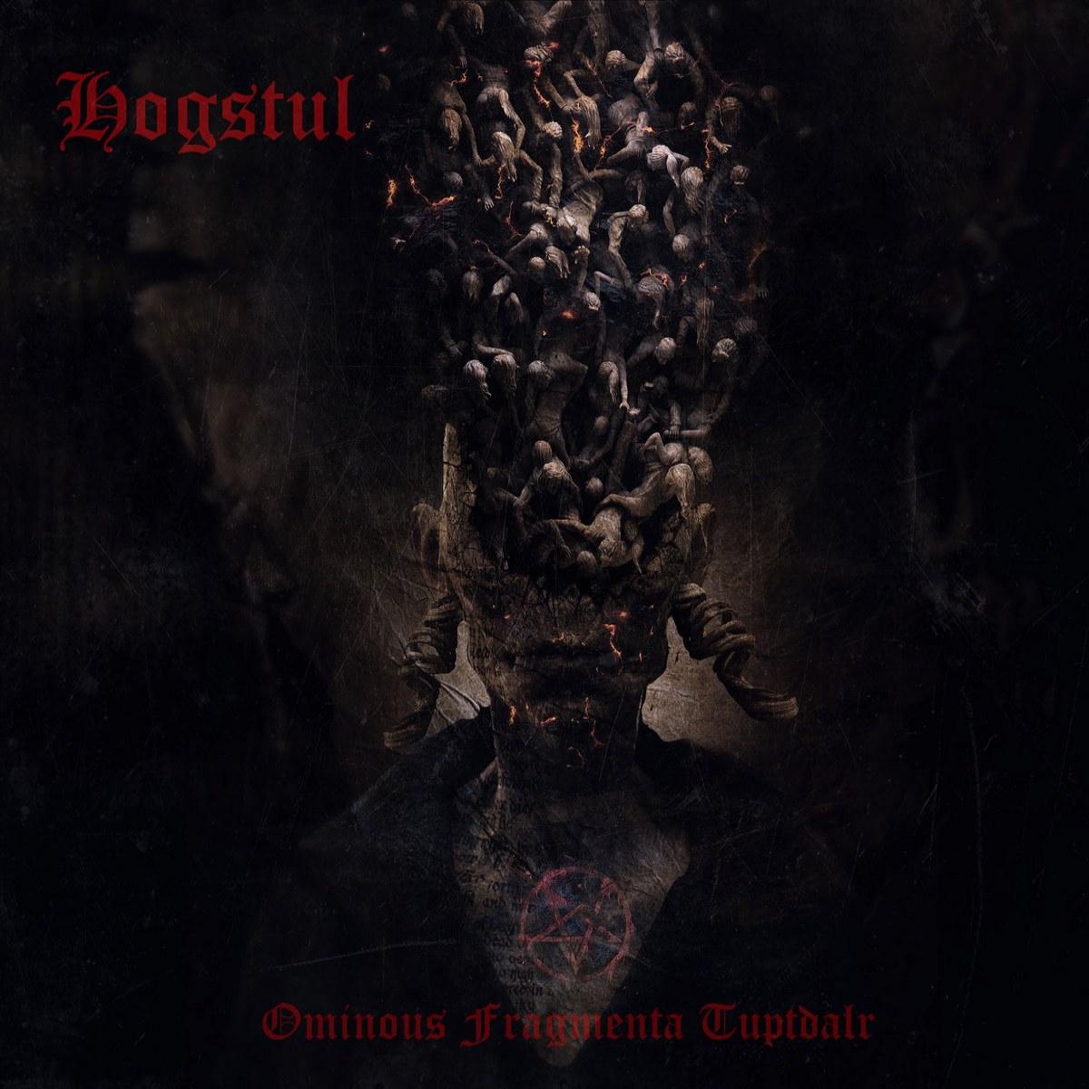 Hogstul - Ominous Fragmenta Tuptdalr