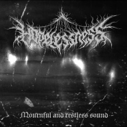 Reviews for Hopelessness - Mournful and Restless Sound