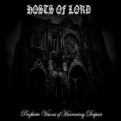Reviews for Hosts of Lord - Prophetic Visions of Harrowing Despair