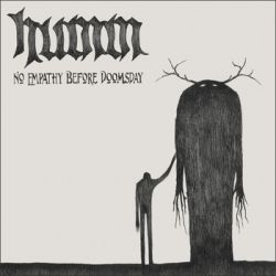 Review for Humm - No Empathy Before Doomsday