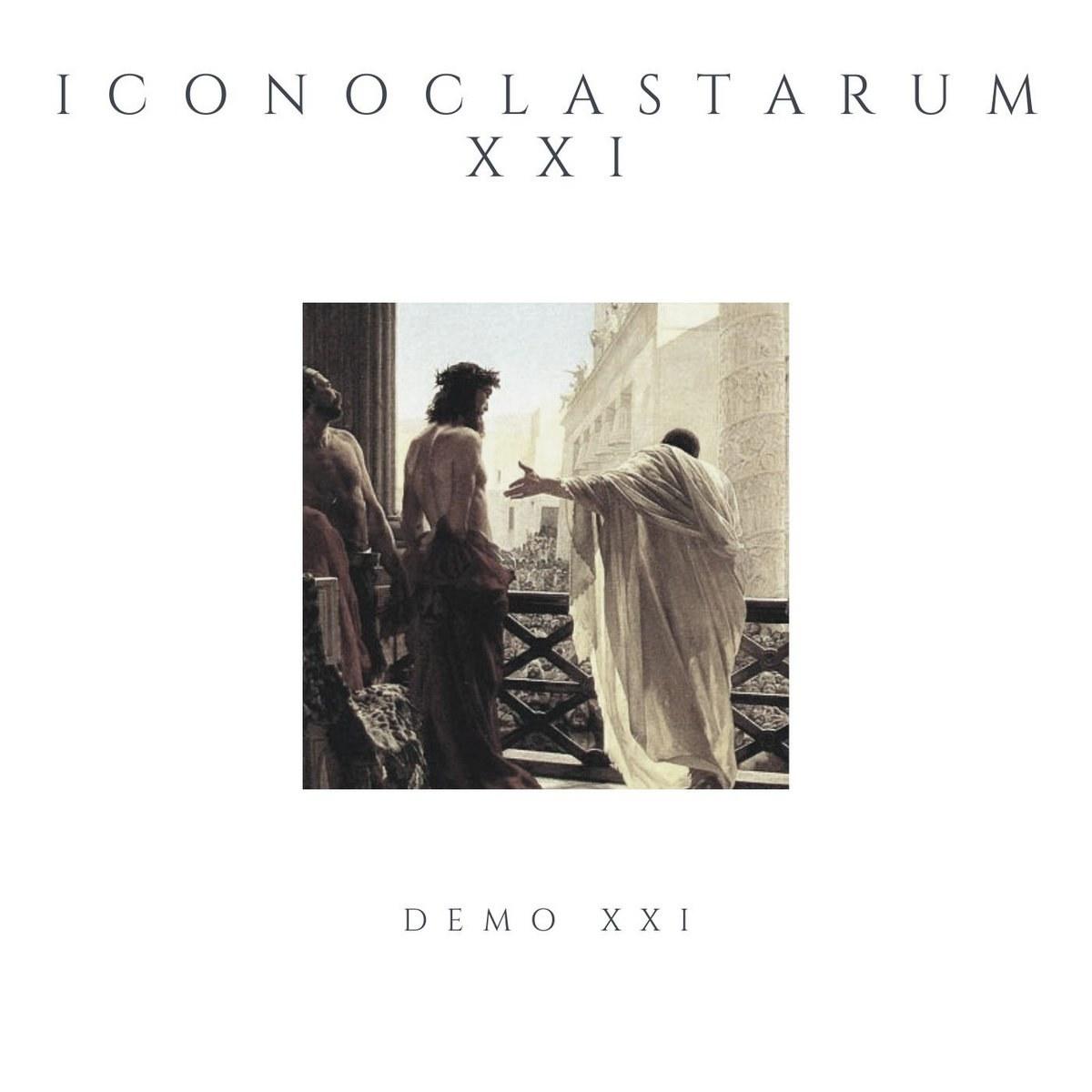 Reviews for Iconoclastarum XXI - Demo XXI