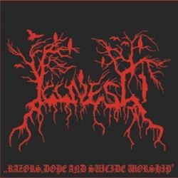 Reviews for Illness - Razors, Dope and Suicide Worship