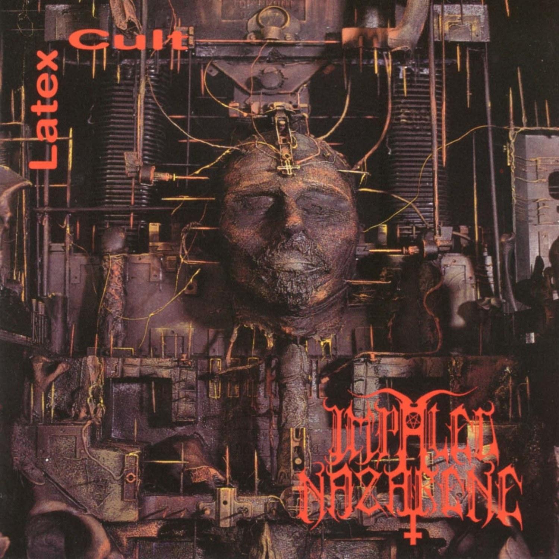 Impaled Nazarene - Latex Cult