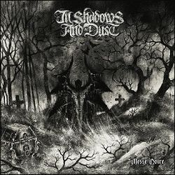 Reviews for In Shadows and Dust - Messe Noire