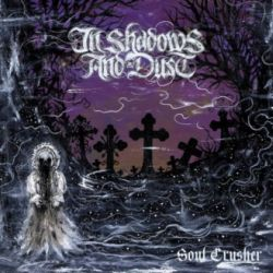 Reviews for In Shadows and Dust - Soul Crusher