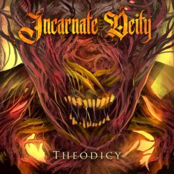 Review for Incarnate Deity - Theodicy