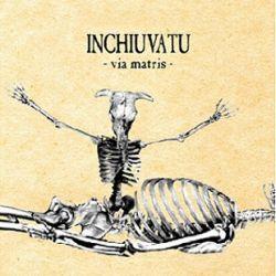 Reviews for Inchiuvatu - Via Matris