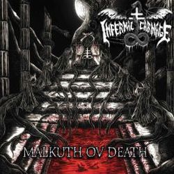 Review for Infernal Carnage - Malkuth ov Death