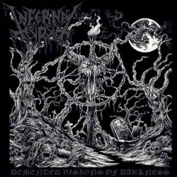 Reviews for Infernal Curse - Demented Visions of Darkness