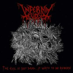 Reviews for Infernal Curse - The Evil Is Not Dead... It Waits to Be Reborn