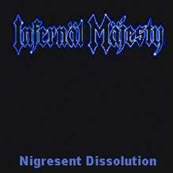 Review for Infernäl Mäjesty - Nigresent Dissolution