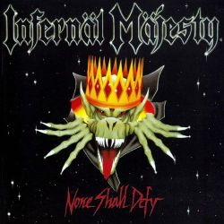 Review for Infernäl Mäjesty - None Shall Defy