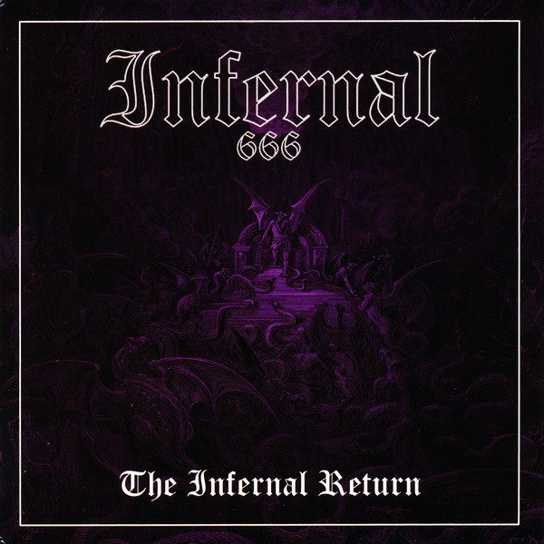 Infernal (SWE) - The Infernal Return