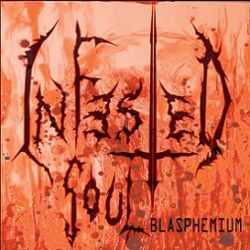 Review for Infested Soul - Blasphemium