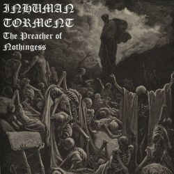 Review for Inhuman Torment - The Preacher of Nothingness