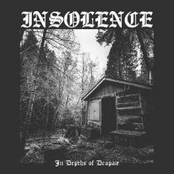 Insolence - In Depths of Despair