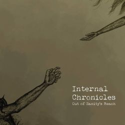 Review for Internal Chronicles - Out of Sanity's Reach